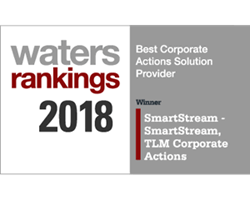 Waters awarded SmartStream the 'Best Corporate Actions Solution Provider' for its TLM Corporate Actions solution