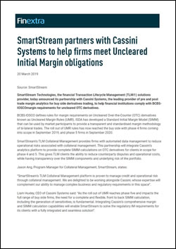 SmartStream partners with Cassini Systems to help firms meet Uncleared Initial Margin obligations