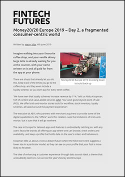 Money20/20 Europe 2019 – Day 2, a fragmented consumer-centric world