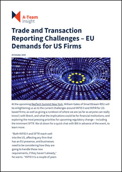 Trade and Transaction Reporting Challenges – EU Demands for US Firms