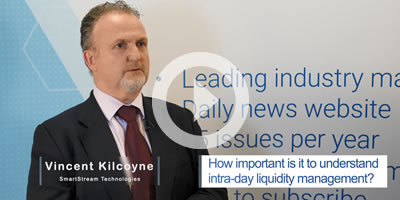 Vincent Kilcoyne, SmartStream, about Intra-Day Liquidity Management