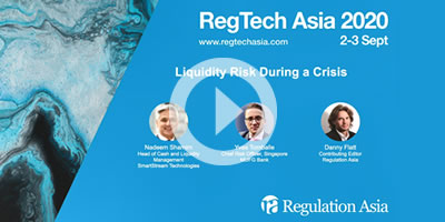 Panel discussion at the RegTech Asia Virtual Summit 2020: Liquidity Risk During a Crisis